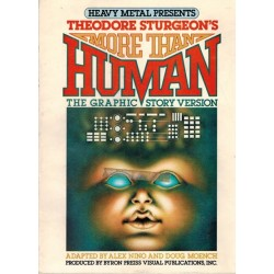 Heavy Metal presents Theodore Sturgeon's More than humanThe graphic story version first printing 1978