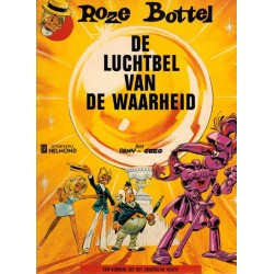 Roze Bottel 02 De luchtbel van de waarheid 1e druk* Helmond 1975