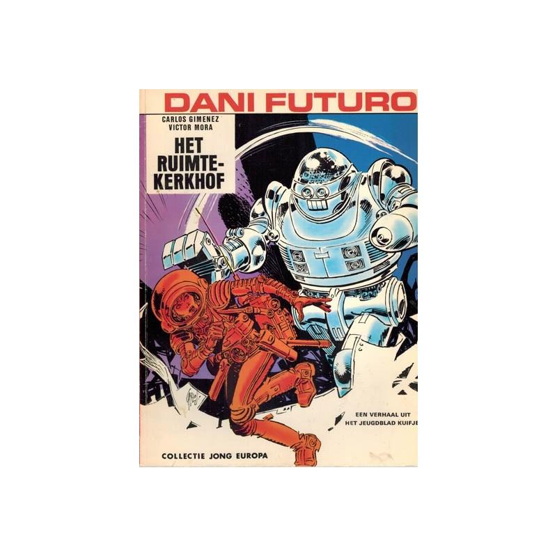 Dani Futuro Het ruimtekerkhof Jong Europa 98 1e druk Helmond 1974