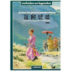 Achter de groene bamboehaag HC Verhalen en legenden uit Vietnam 1e druk 1983