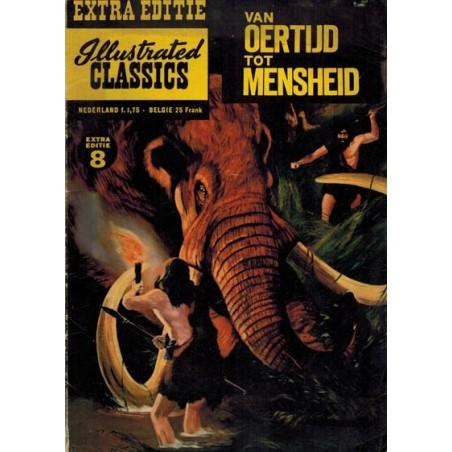 Illustrated Classics Extra editie 08 Van oertijd tot mensheid 1e druk 1962