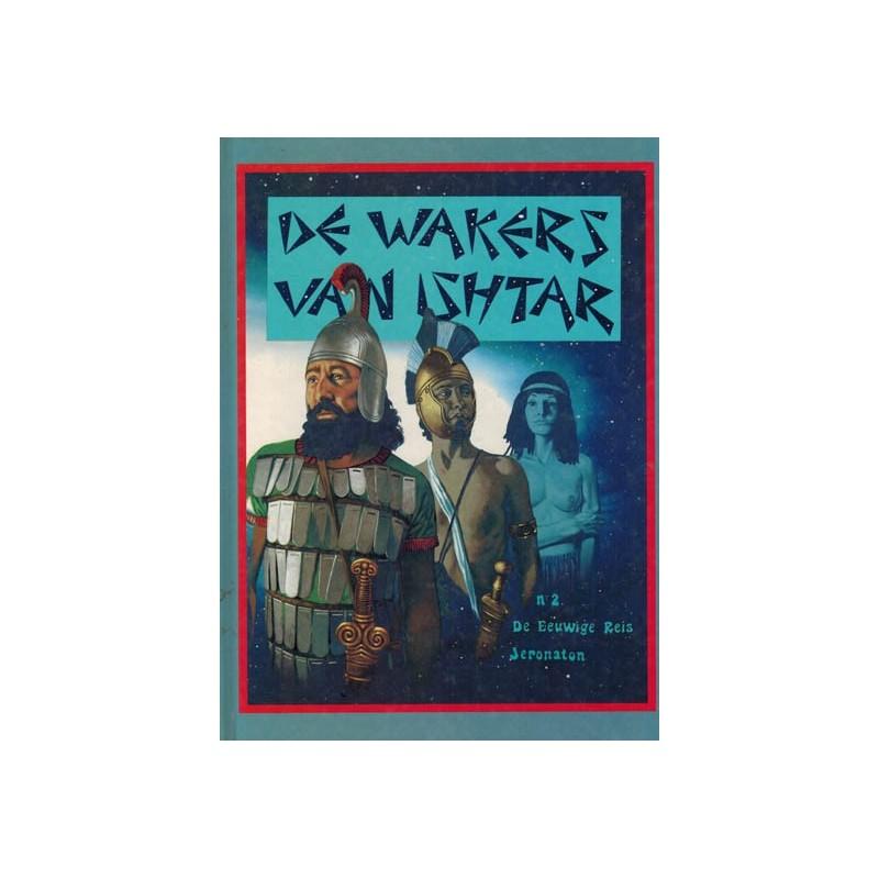 Eeuwige reis 02 HC De wakers van Ishtar 1e druk 1986