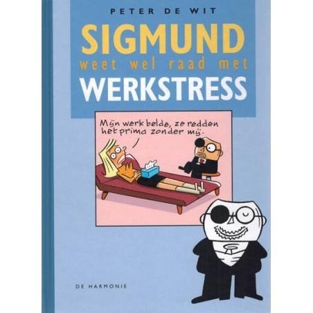 Sigmund  Weet wel raad met werkstress HC