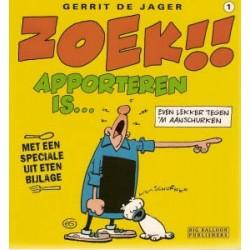 Zoek!! 01 (Liefde en geluk)<br>Apporteren is…<br>1e druk 1998