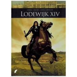 Zij schreven geschiedenis  HC 07 Lodewijk XIV deel 1