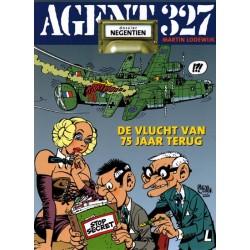 Agent 327  09 De vlucht van 75 jaar terug (herdruk 2020 met dossier van 8 pagina's)