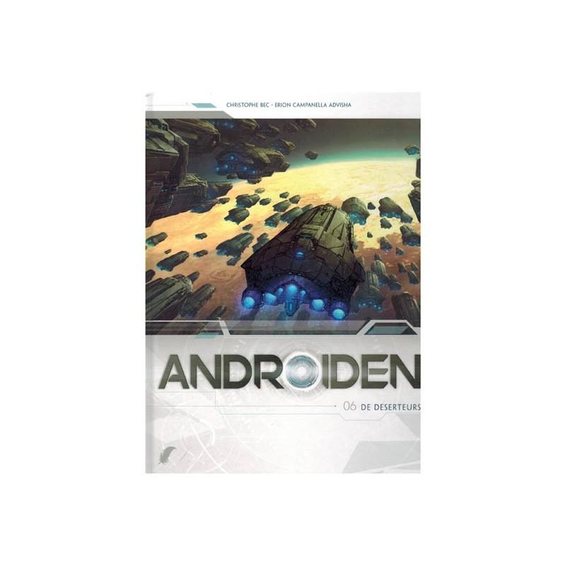 Androiden  06 De deserteurs