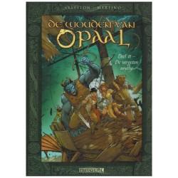 Wouden van Opaal  HC 11 De vergeten myhte