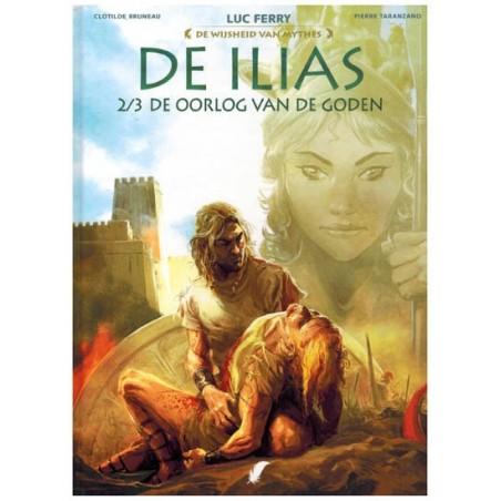 De wijsheid van de mythes HC 05 De Ilias 2 De oorlog van de goden