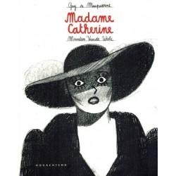 Madame Catherine (naar Guy de Maupassant)
