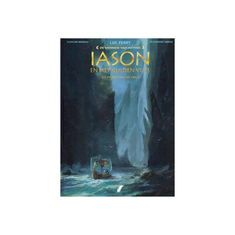 De wijsheid van de mythes HC 06 Iason en het gulden vlies 2 De reis van de Argo