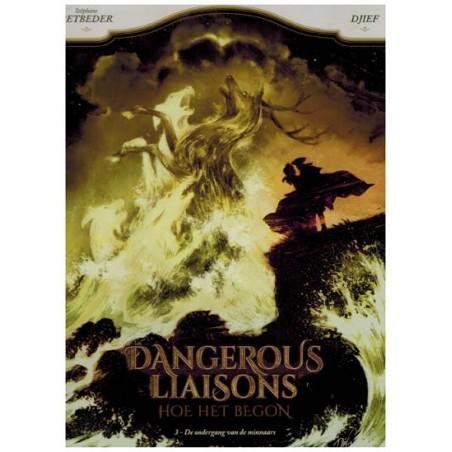 Dangerous liaisons HC 03 De ondergang van de minnaars