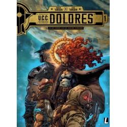 U.C.C. Dolores HC 01 In het spoor van de nieuwe pioniers (United Cosmic Corsair)