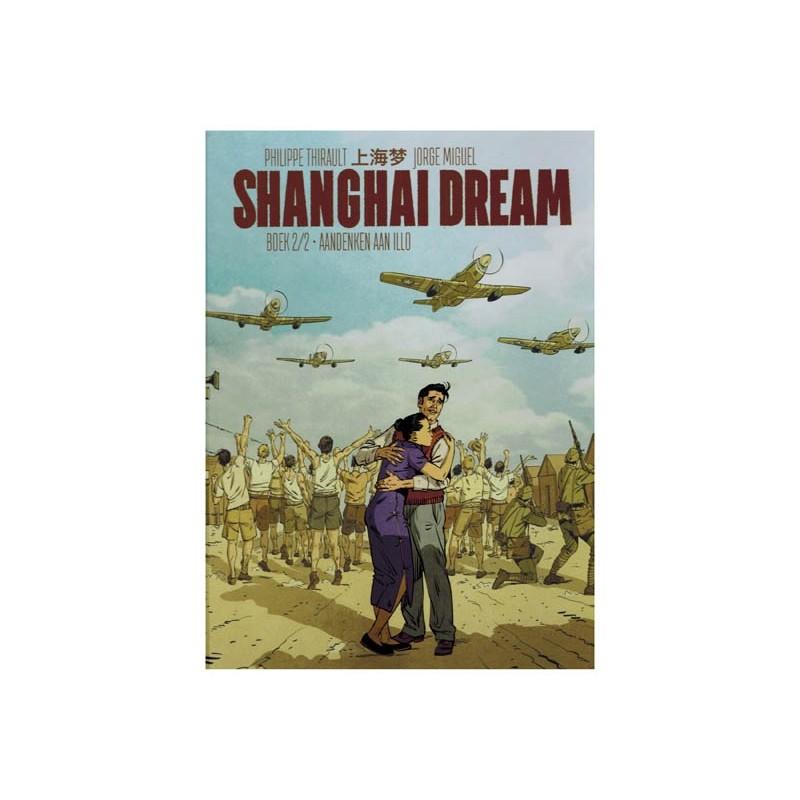 Shanghai dream HC 02 Aandenken in Illo (naar Edward Ryan & Yang Xie)