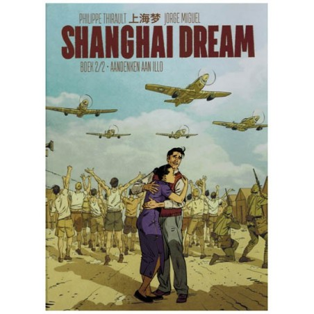 Shanghai dream HC 02 Aandenken in Illo (naar Edward Ryan & Yang Xie)
