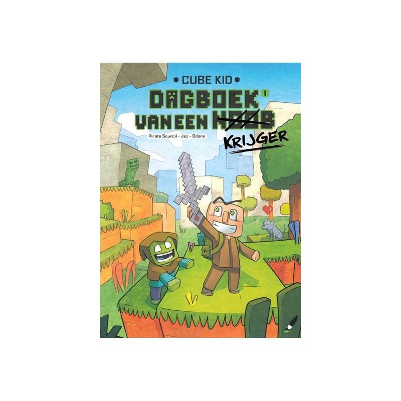 Cube Kid Dagboek van een krijger 01 Een nieuwe krijger
