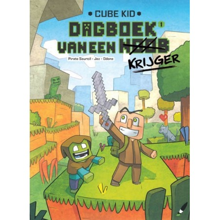 Cube Kid Dagboek van een krijger 01 Een nieuwe krijger 1e druk 2020