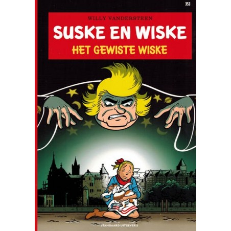 Suske & Wiske  353 Het gewiste Wiske (naar Willy Vandersteen)