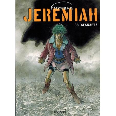 Jeremiah  HC 38 Gesnapt?