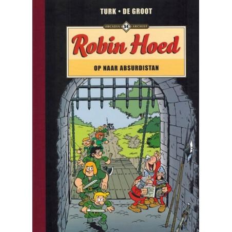 Arcadia Archief  54 Robin Hoed Op naar Absurdistan