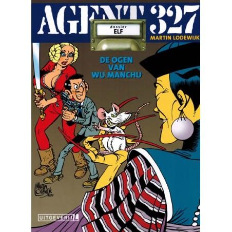 Agent 327  11 De ogen van Wu Manchu (herdruk 2020 met dossier van 8 pagina's)