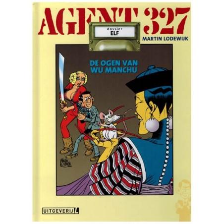 Agent 327  HC 11 De ogen van Wu Manchu (herdruk 2020 met dossier van 8 pagina's)