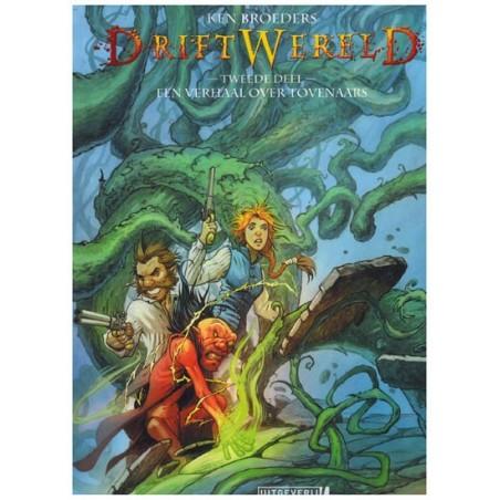 Driftwereld HC 02 Een verhaal over tovenaars