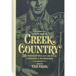 Welcome to Creek country HC 50 Portretten uit de folk, country & bluegrass (met CD)