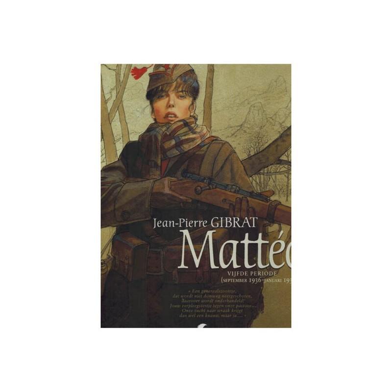Matteo 05 HC Vijfde periode (September 1936-Januari 1939)
