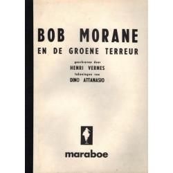 Bob Morane illegale uitgave De groenen terreur / Het zone Z mysterie 1e druk 1981