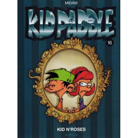 Kid Paddle 16 Kid n'roses