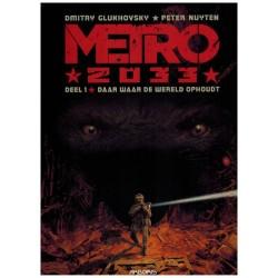 Metro 2033 01 Daar waar de wereld ophoudt