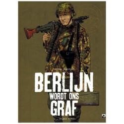 Berlijn wordt ons graf HC 02