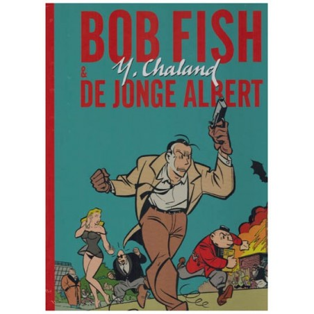 Bob Fish & De jonge Allbert HC