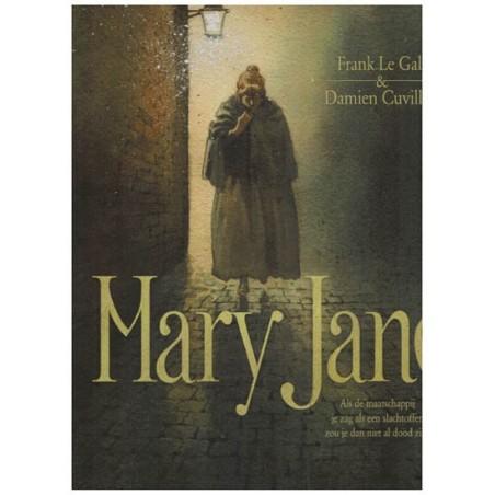 Mary Jane HC 01 Als de maatschappij je zag als een slachtoffer zou je dan niet al dood zijn?