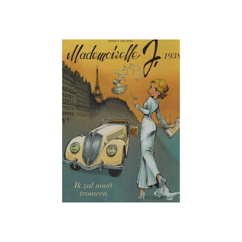 Mademoiselle J. HC 02 1938 Ik zal nooit trouwen [Robbedoes]