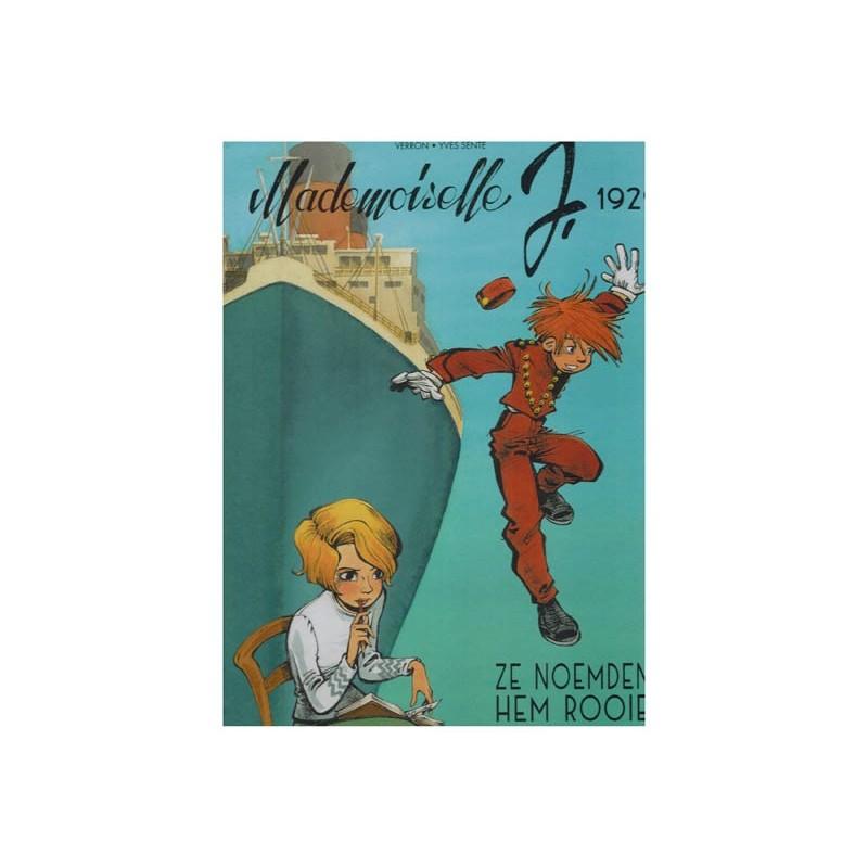 Mademoiselle J. HC 01 1929 Ze noemden hem Rooie [eerder in SC uitgegeven als Robbedoes Onshot 13]