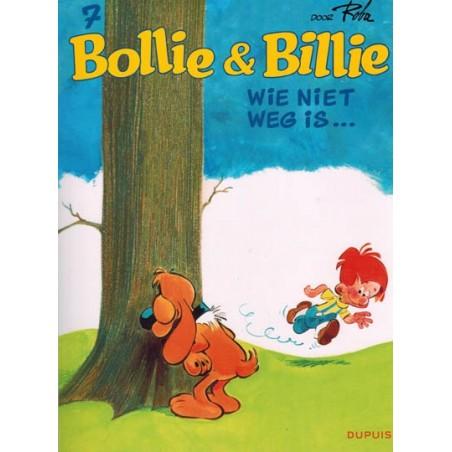 Bollie & Billie   07 Wie niet weg is...