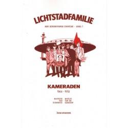 Lichtstadfamilie Een Eindhovense kroniek deel 1 Kameraden 1968-1972