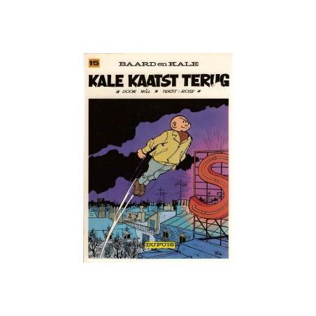 Baard en Kale 15<br>Kale kaatst terug<br>herdruk 1977
