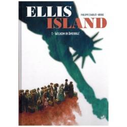 Ellis Island HC 01 Welkom in Amerika!