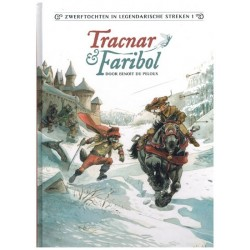 Zwerftochten in legendarische streken HC 01 Tracnar & Faribol