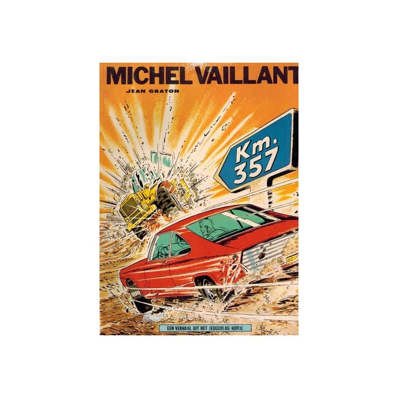 Michel Vaillant 16 Km. 357 1e druk Helmond 1971