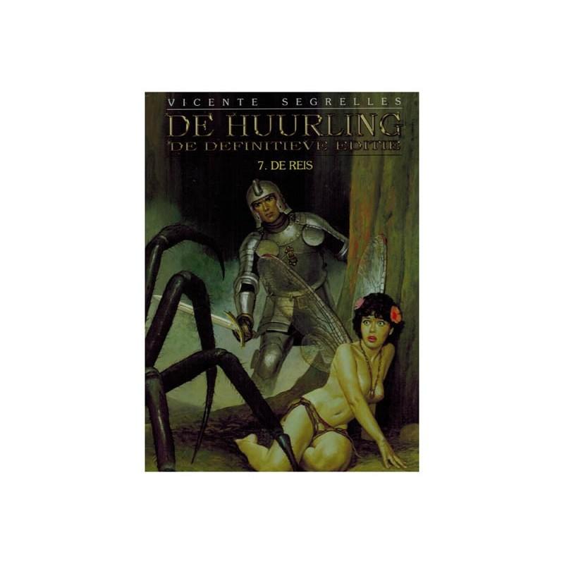 Huurling   Definitieve editie HC 07 De reis