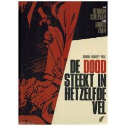 Boris Vian HC 02 De dood steekt in hetzelfde vel (naar Vernon Sullivan)