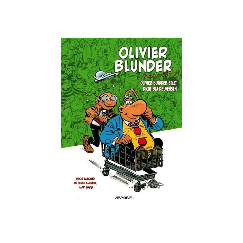 Olivier Blunder  Nieuwe avonturen 03 Olivier Blunder staat dicht bij de mensen (naar Greg)