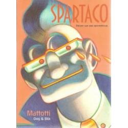 Mattotti<br>Spartaco<br>Reizen van een epicentricus