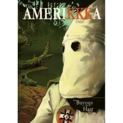 Amerikkka 02<br>De bayous van de haat