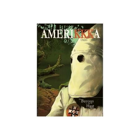 Amerikkka 02 De bayous van de haat