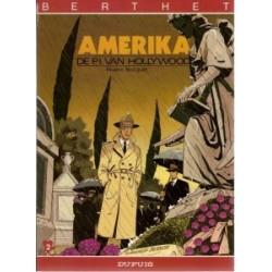 Berthet reeks 04<br>P.I. van Hollywood 2<br>Amerika<br>1e druk 1